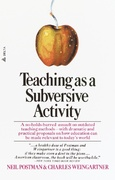 Teaching As a Subversive Activity 0 9780385290098 0385290098
