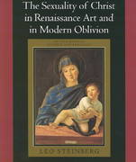 The Sexuality of Christ in Renaissance Art and in Modern Oblivion 2nd Edition 9780226771878 0226771873