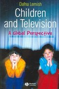 Children and Television 1st Edition 9781405144193 140514419X