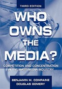 Who Owns the Media? 3rd edition 9780805829365 0805829369