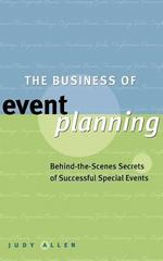 The Business of Event Planning 1st edition 9780470831885 047083188X