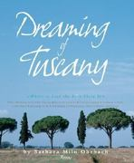Dreaming of Tuscany 0 9780847828562 0847828565