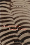 Chronicle of the Guayaki Indians 1st Edition 9780942299786 0942299787