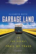 Garbage Land 1st Edition 9780316154611 031615461X