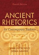 Ancient Rhetorics for Contemporary Students 4th edition 9780205574438 0205574432