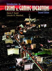 Introduction to Casino and Gaming Operations 2nd Edition 9780139795688 0139795685