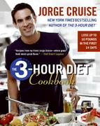 The 3-Hour Diet Cookbook 1st edition 9780060793180 006079318X
