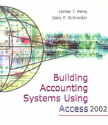 Building Accounting Systems Using Access 2002 2nd edition 9780324189919 0324189915