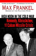 High Noon in the Cold War 1st Edition 9780345466716 0345466713