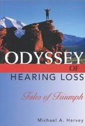 Odyssey of Hearing Loss 1st edition 9781581210071 1581210078