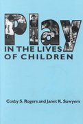 Play in the Lives of Children 1st Edition 9780935989090 0935989099