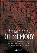 Archaeologies of Memory 1st edition 9780631235859 063123585X