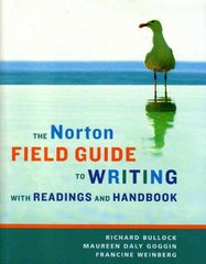 The Norton Field Guide to Writing with Readings and Handbook 1st edition 9780393930207 0393930203