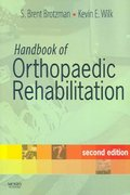 Handbook of Orthopaedic Rehabilitation 2nd Edition 9780323044059 0323044050