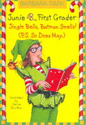Junie B. Jones #25: Jingle Bells, Batman Smells! (P.S. So Does May.) 0 9780375928086 0375928081