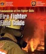 Fundamentals of Fire Fighter Skills: Fire Fighter Field Guide 1st edition 9780763741433 0763741434