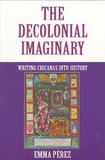 The Decolonial Imaginary 0 9780253212832 0253212839