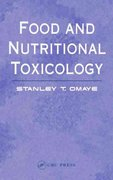Food and Nutritional Toxicology 1st Edition 9780203485309 0203485300