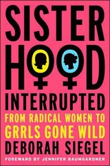 Sisterhood, Interrupted 1st Edition 9781403982049 140398204X