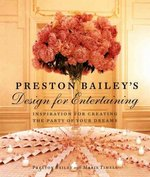 Preston Bailey's Design for Entertaining 1st Edition 9780821227657 0821227653