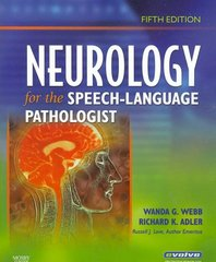 Neurology for the Speech-Language Pathologist 5th Edition 9780750675260 0750675268