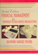 Financial Management For Nonprofit Human Service  Organizations 2nd Edition 9780398075132 0398075131