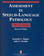 Assessment in Speech-Language Pathology 2nd edition 9781565938700 1565938704