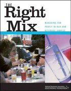 The Right Mix 1st edition 9780471413134 0471413135