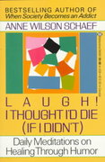 Laugh! I Thought I'd Die (If I Didn't) 1st edition 9780345360977 0345360974