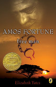 Amos Fortune, Free Man 1st Edition 9780140341584 0140341587