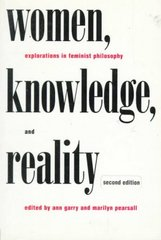 Women, Knowledge, and Reality 2nd Edition 9780415917971 0415917972