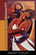 Exploring Black Sexuality 1st Edition 9780742546592 0742546594