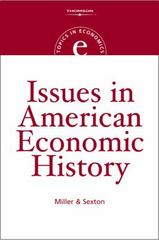 Issues in American Economic History 1st edition 9780324290172 0324290179
