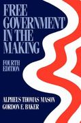 Free Government in the Making 4th edition 9780195035247 0195035240