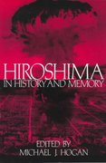 Hiroshima in History and Memory 1st Edition 9780521566827 0521566827