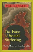 The Face of Social Suffering 1st Edition 9781577664321 1577664329