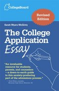The College Application Essay 4th edition 9780874477115 0874477115