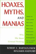 Hoaxes, Myths, and Manias 1st Edition 9781591020486 1591020484