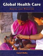 Global Health Care: Issues And Policies 1st edition 9780763738525 0763738522