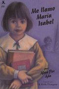Me llamo Maria Isabel (My Name Is Maria Isabel) 1st Edition 9780689810992 0689810997