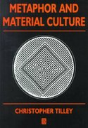 Metaphor and Material Culture 1st edition 9780631192039 0631192034