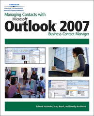 Managing Contacts with Microsoft Outlook 2007 1st edition 9781598634457 1598634453