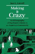 Making It Crazy 1st Edition 9780520054516 0520054512