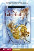 Into the Labyrinth 0 9781416913924 1416913920