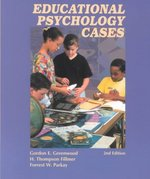 Educational Psychology Cases 2nd Edition 9780130918468 0130918466