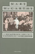 Memories of a Catholic Girlhood 0 9780156586504 0156586509
