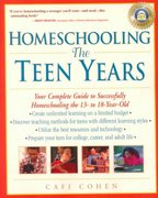 Homeschooling: The Teen Years 0 9780761520931 0761520937