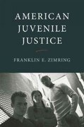 American Juvenile Justice 1st Edition 9780195181173 0195181174