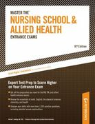 Master the Nursing School and Allied Health Entrance Exams 18th edition 9780768926064 0768926068
