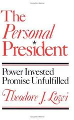 The Personal President 0 9780801494260 0801494265